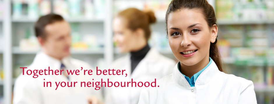 Together we're better, in your neighbourhood.